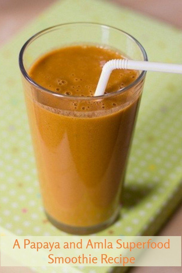 A Papaya and Amla Superfood Smoothie Recipe for Antioxidant Health Benefits