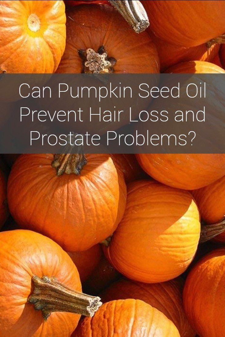 Pumpkin Seed Oil for Hair Loss and Prostate Health
