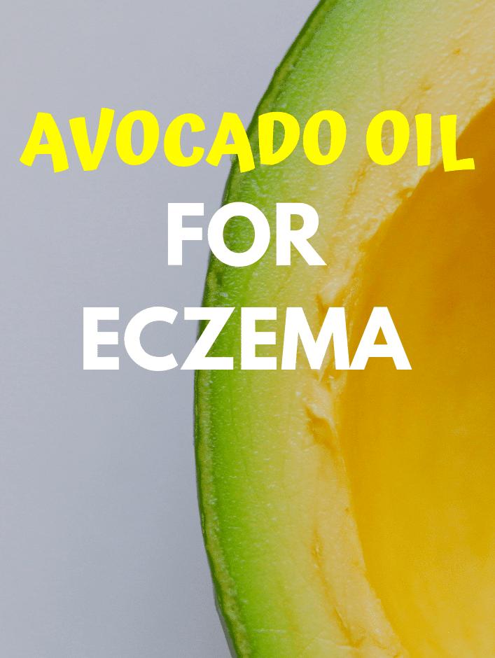Eczema avocado oil treatment